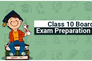 Class-10-Board-Exam-Preparation-Tips